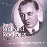 The Richard Rodgers Album with Oscar Hammerstein [CD]