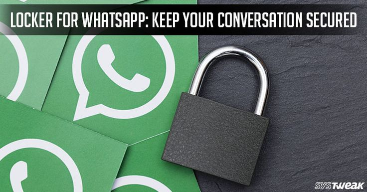 Locker for #whatsapp : Keep Your Conversation Secured