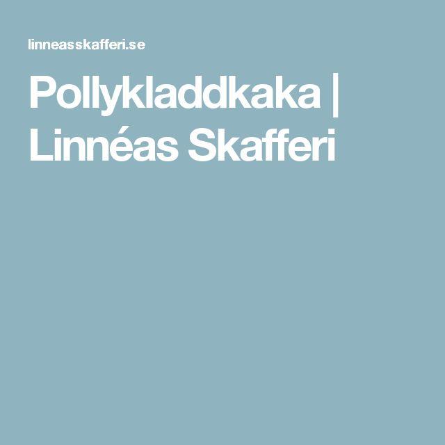 Pollykladdkaka | Linnéas Skafferi