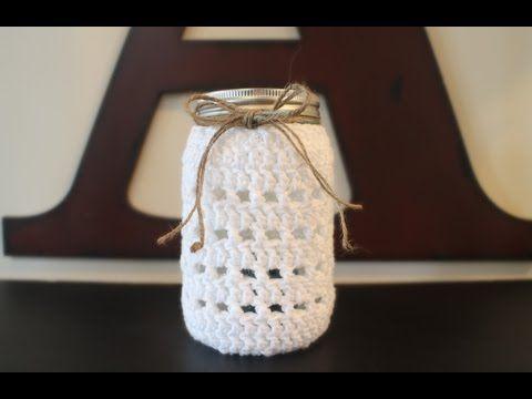 How To Crochet a Mason Jar Cozy - YouTube