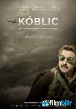Koblic (2016) Türkçe Dublaj ve Altyazılı 720p izlemek için tıkla: http://www.filmbilir.net/koblic-2016-turkce-dublaj-ve-altyazili-720p-izle.html    Vizyon Tarihi: 2016 Ülke: ArjantinArjantin'in en ünlü aktörü Ricardo Darin'in başrolde oynadığı bu dram, gerilim filmi, firar eden bir askeri pilotun hikayesini konu alıyor.