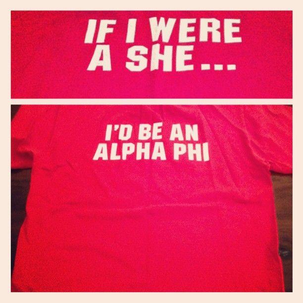 if i weren't a guy.... id be an AOII  or  if i weren't a bro.. id go ALPHA O :)