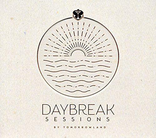 Tomorrowland 2016: Daybreak Sessions - Tomorrowland 2016: Daybreak Sessions
