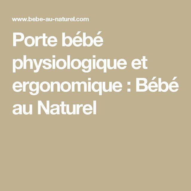 Porte bébé physiologique et ergonomique : Bébé au Naturel