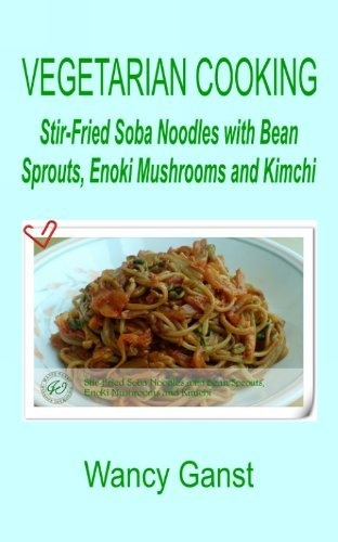at home - using microwave can do! Vegetarian Cooking: Stir-Fried Soba ...