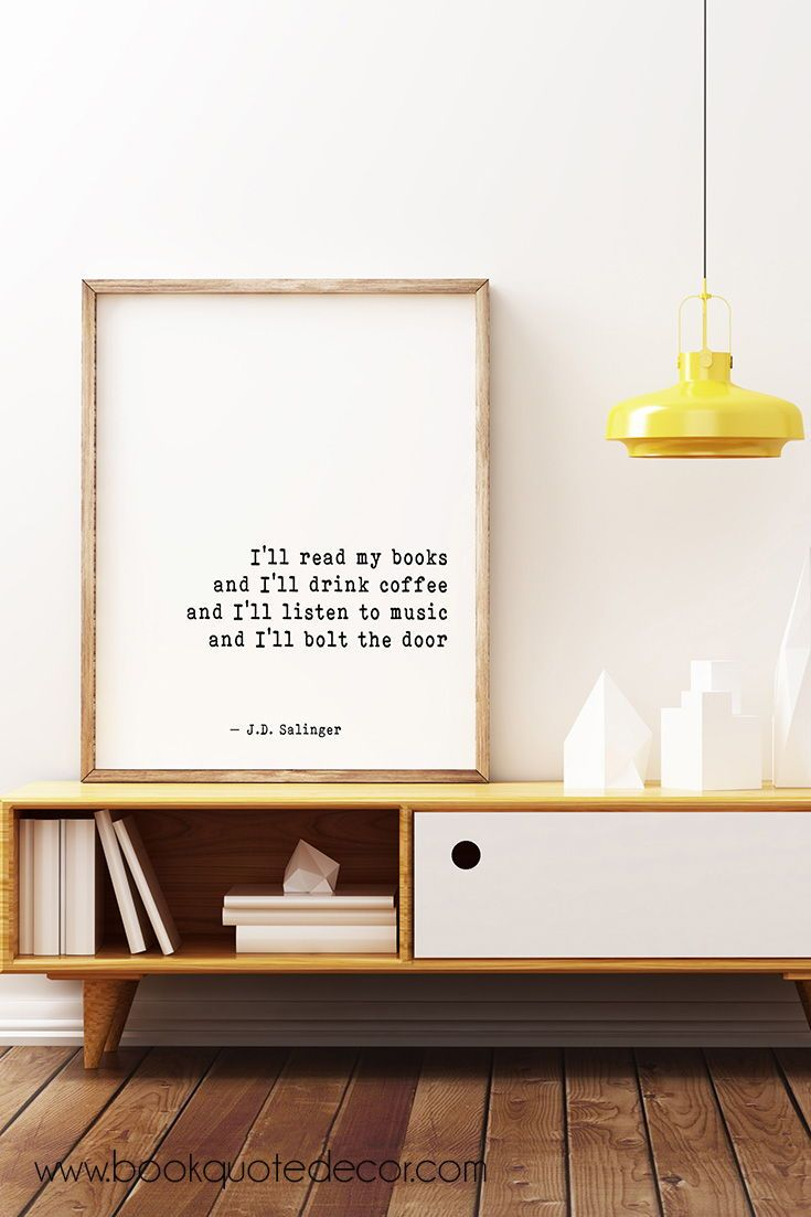 a black and white wall print with quote from j d salinger for home rh pinterest com