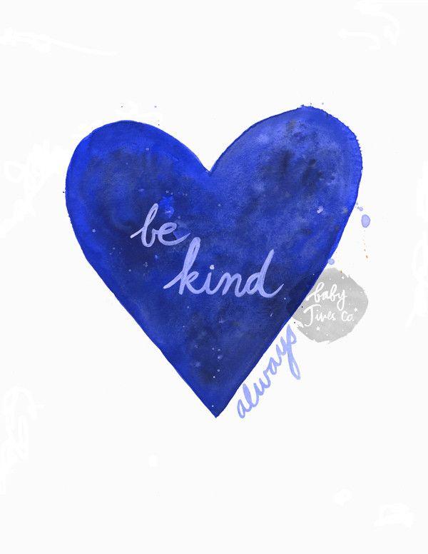 Be Kind Always Blue Conversation Heart Print