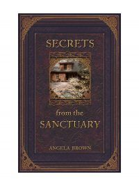 Secrets from the Sanctuary by Angela Brown - Spiritual Life/Bible Topics – Anchoring Hope – Tools for Real Change