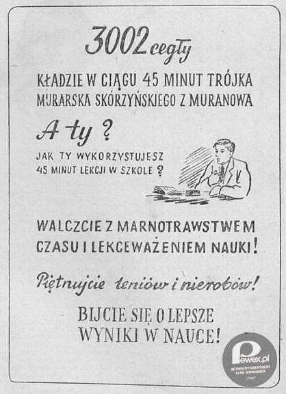 Motywacja – Ta była w PRL-u wszechobecna.  Motivational banner from communist-era Poland.
