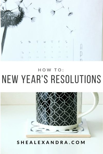 2017 Resolutions: How to Set Goals for the New Year