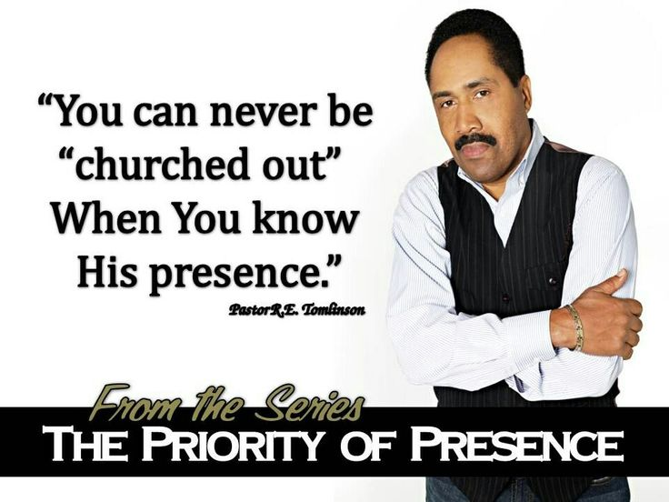 """When you know God's presence for yourself, you can never be """"churched  out."""""""