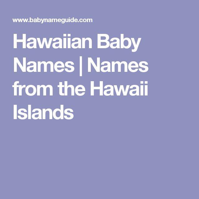 Hawaiian Baby Names | Names from the Hawaii Islands