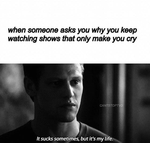#TVD The Vampire Diaries I don't know, I'm just curious so I watch new movies/new TV shows..