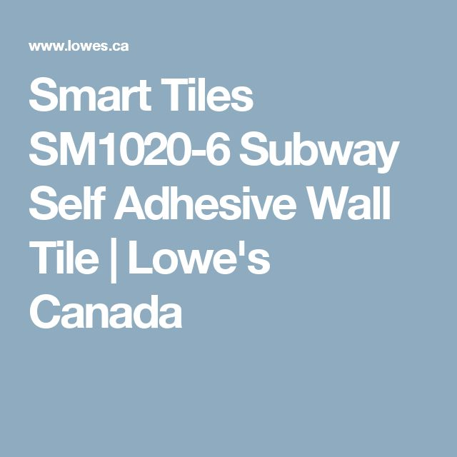 Smart Tiles SM1020-6 Subway Self Adhesive Wall Tile | Lowe's Canada