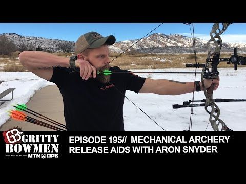 EPISODE 195: Mechanical Archery Release Aids with Aron Snyder - YouTube