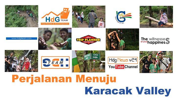 Perjalanan Menuju Karacak Valley Margawati Garut Tempat Wisata di Garut