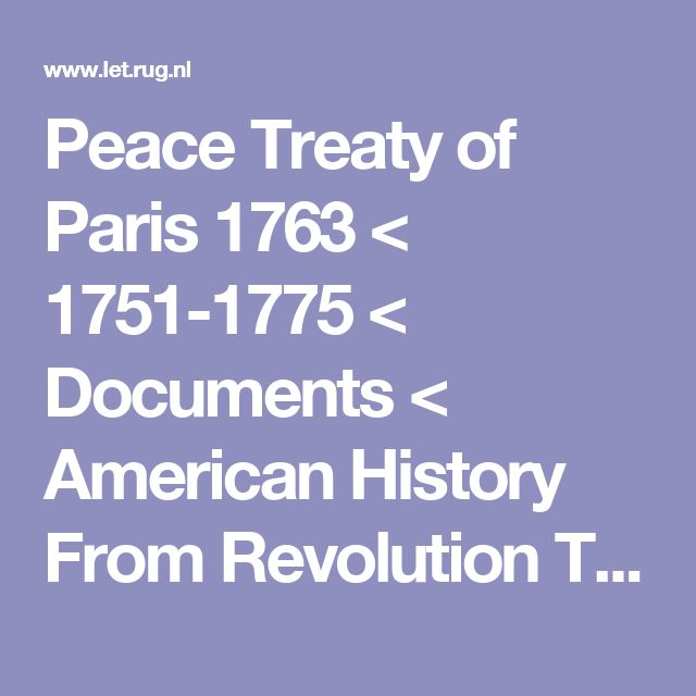 The Treaty of Paris 1783 A Primary Source Examination of the Treaty That Recognized American Independence Primary Sources of American Treaties