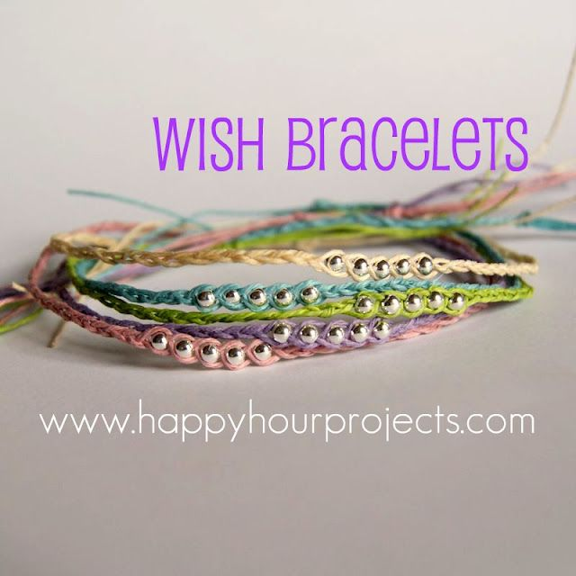 Wish Bracelets and Anklets from Happy Hour Projects