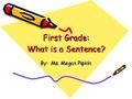 Good slide show for simply explaining a sentence to a child.
