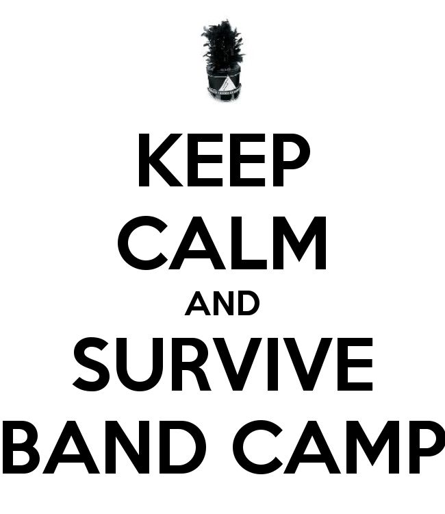 band camp-oh how I remember.  So so hot and you had to pick up those feet, march high, and get your notes on all at the same time.  Would not trade the memories for anything!