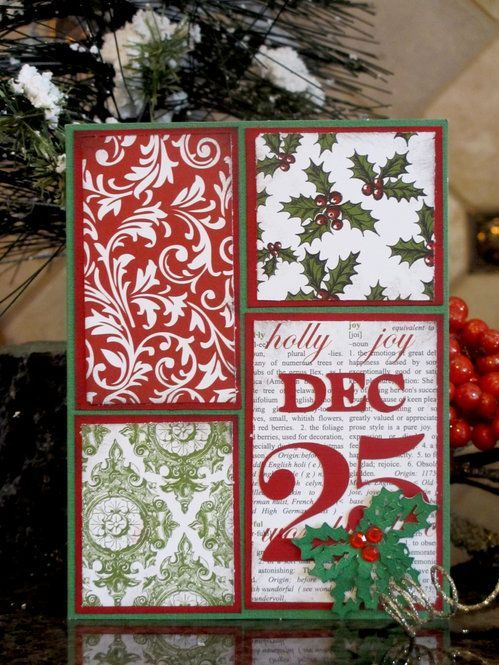 """Another great way to use up your scraps of Christmas paper. Layer 4 simple blocks of paper on the same color cardstock and follow this pattern on top of a green card base. And """"DEC 25"""" and some holly leaves with red rhinestones for this fun handmade Christmas card."""