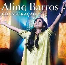 Aline Barros - Consagracao