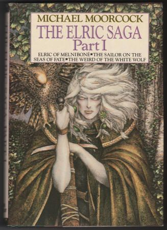 THE ELRIC SAGA: PART I by Michael Moorcock. Hardcover with Dust Jacket, As New, March 1984, Nelson Doubleday (Science Fiction Book Club Edition), wraparound jacket cover art by Robert Gould, O/P edition. Collects the first three Elric books. Sold as a set with Part II for $50