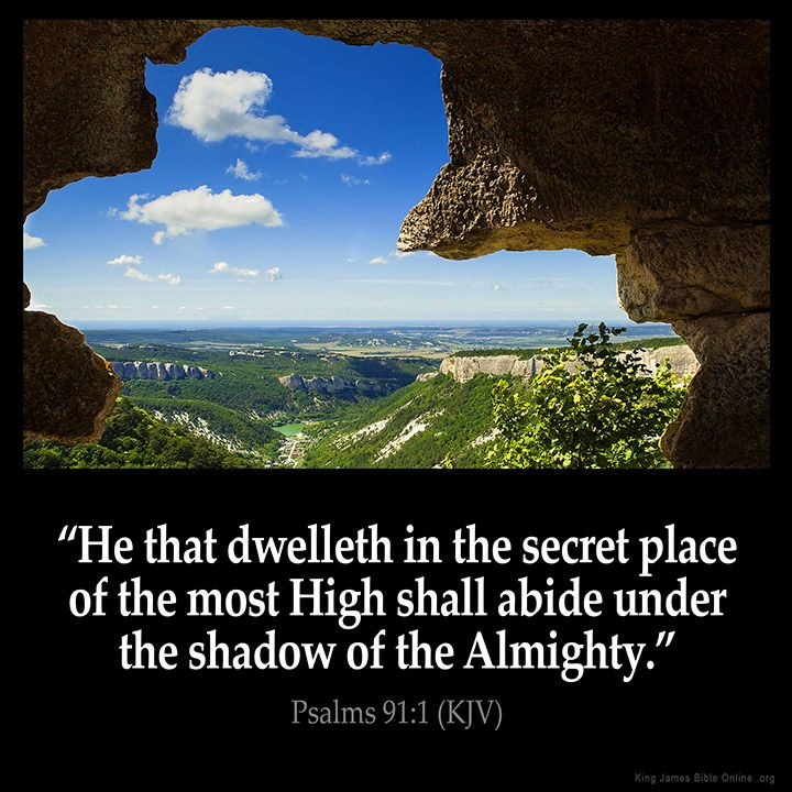 Psalms 91:1 He that dwelleth in the secret place of the most High shall abide under the shadow of the Almighty. Psalms 91:1 (KJV) from King James Version Bible (KJV Bible) http://ift.tt/1SMlD4m Filed under: Bible Verse Pic Tagged: Bible Bible Verse Bible Verse Image Bible Verse Pic Bible Verse Picture Daily Bible Verse Image King James Bible King James Version KJV KJV Bible KJV Bible Verse Pic Picture Psalms 91:1 Verse #KingJamesVersion #KingJamesBible #KJVBible #KJV #Bible #BibleVerse…