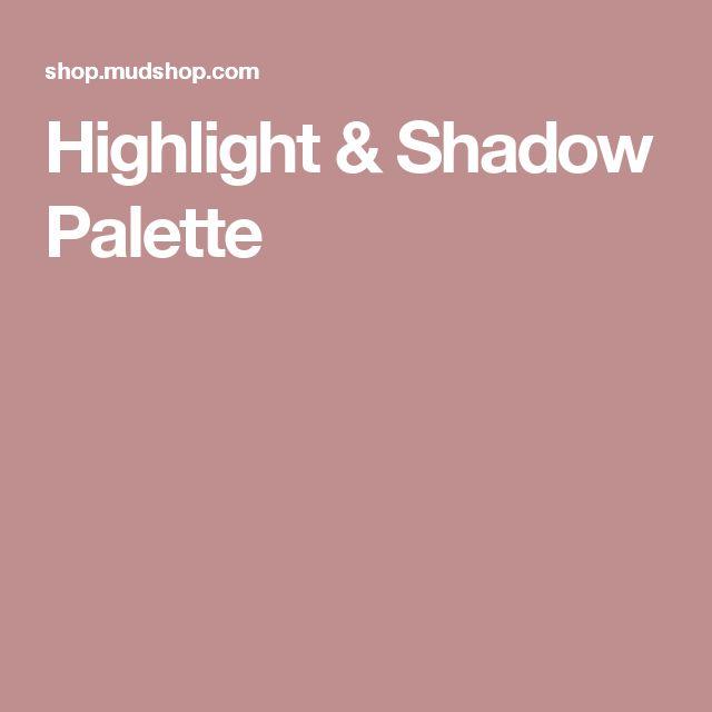 Highlight & Shadow Palette