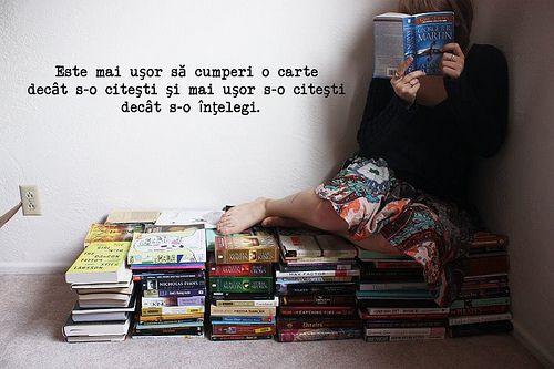 """""""Este mai uşor să cumperi o carte decât s-o citeşti şi mai uşor s-o citeşti decât s-o înţelegi."""" - William Osler"""