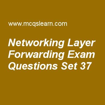 Practice test on networking layer forwarding, computer networks quiz 37 online. Practice networking exam's questions and answers to learn networking layer forwarding test with answers. Practice online quiz to test knowledge on networking layer forwarding, transport layer, analog to analog conversion, user datagram protocol, port addresses worksheets. Free networking layer forwarding test has multiple choice questions as idea of aggregation is similar to, answers key with choices...