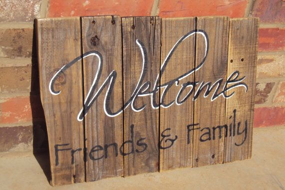 """WELCOME Family & Friends - approx 24"""" x 12"""" Welcome, rustic, decor, distressed sign.  49.00"""