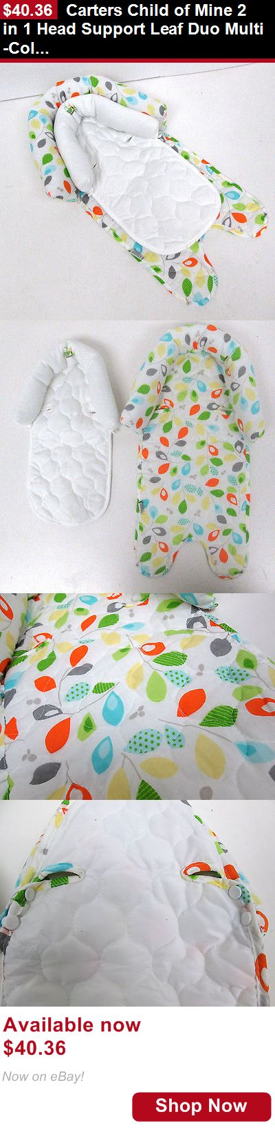Infant Head Support: Carters Child Of Mine 2 In 1 Head Support Leaf Duo Multi-Color BUY IT NOW ONLY: $40.36