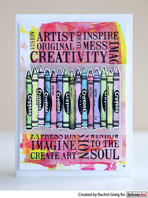 Card by Rachel Greig using Darkroom Door Crayons Eclectic Stamp and Creativity Word Block Stamp