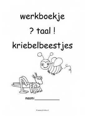 Werkboekje taal kriebelbeestjes 1