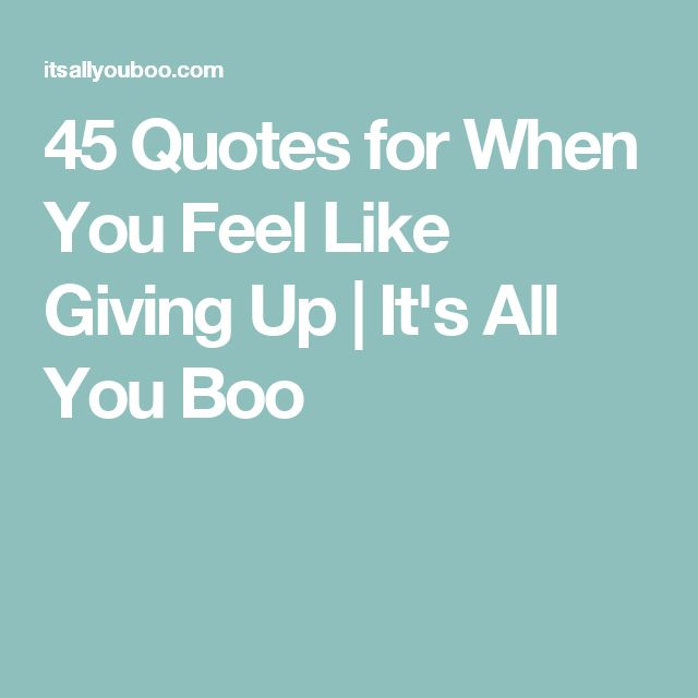 Motivational Inspirational Quotes: Top 25+ Best Quotes When You Feel Like Giving Up Ideas On
