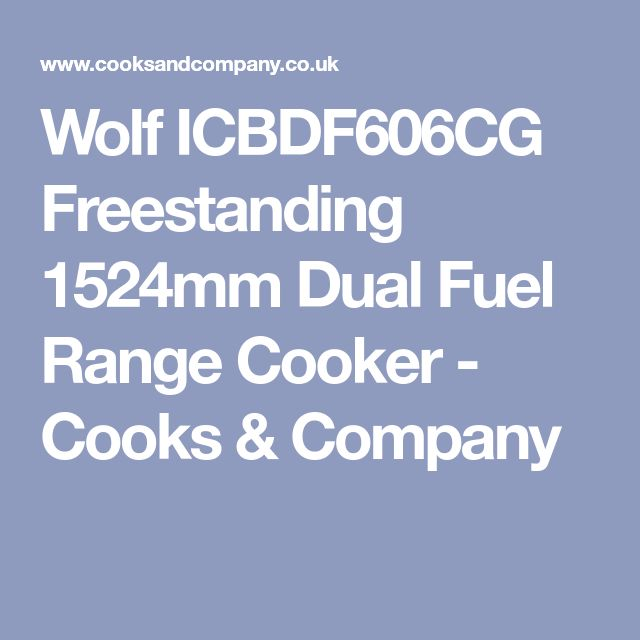 Wolf ICBDF606CG Freestanding 1524mm Dual Fuel Range Cooker - Cooks & Company