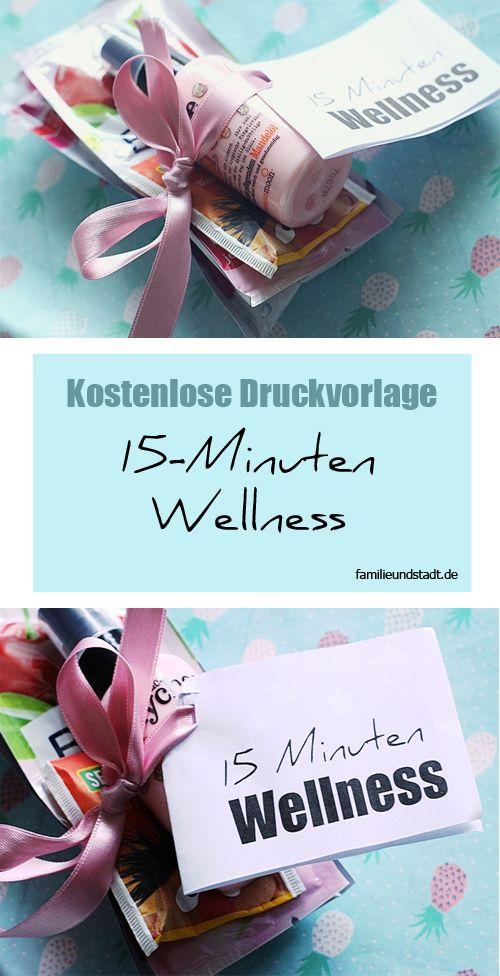 Abschiedsgeschenk Kindergarten, Wellness Geschenk, Wellness in der Tüte Druckvorlage, 15 Minuten Wellness