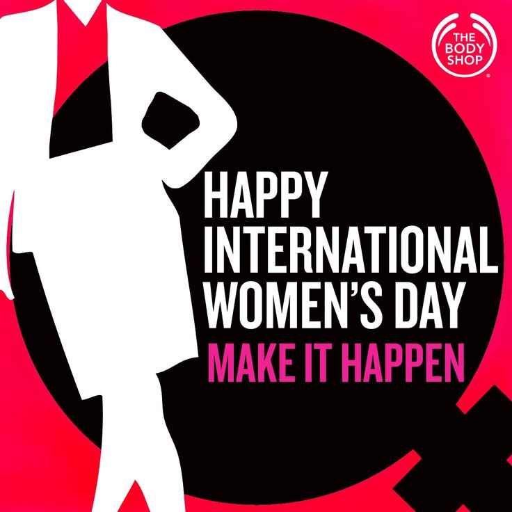 International Women's Day represents an opportunity to celebrate the achievements of women while calling for greater equality. 2015 theme: Make It Happen!