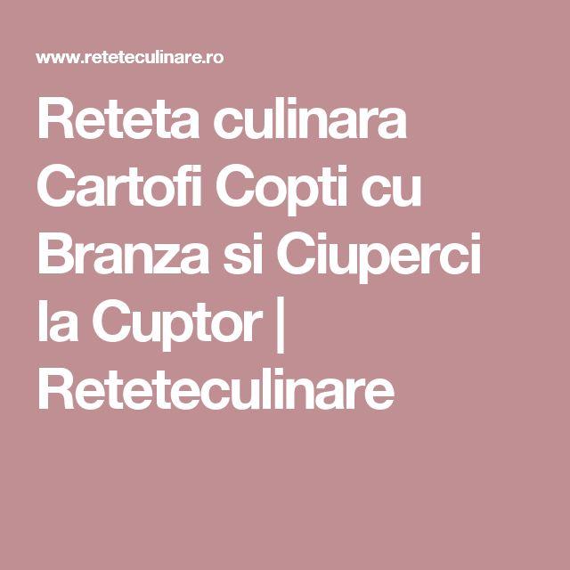 Reteta culinara Cartofi Copti cu Branza si Ciuperci la Cuptor | Reteteculinare