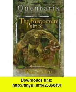 The Forgotten Prince (9780734408822) Paul Collins , ISBN-10: 073440882X  , ISBN-13: 978-0734408822 ,  , tutorials , pdf , ebook , torrent , downloads , rapidshare , filesonic , hotfile , megaupload , fileserve
