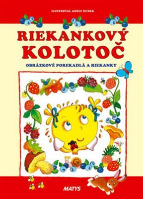 http://www.hrebenda.sk/riekankovy-kolotoc_213164.html