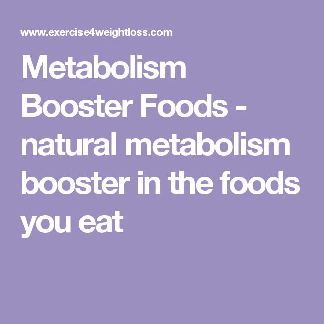 Metabolism Booster Foods - natural metabolism booster in the foods you eat