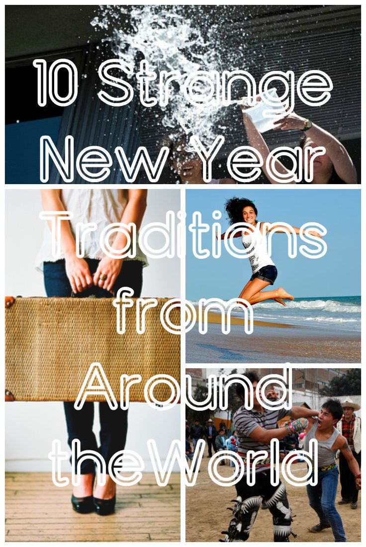 10 Strange New Year Traditions from Around the World