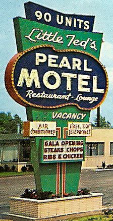 Little Ted's Pearl Motel.