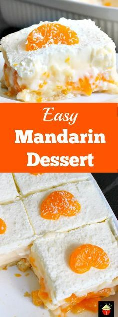 Easy Mandarin Dessert. Amazingly easy and so delicious. Simply OUT OF THIS WORLD! | Lovefoodies.com