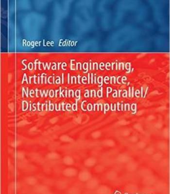 Software Engineering  Artificial Intelligence Networking And Parallel/Distributed Computing PDF