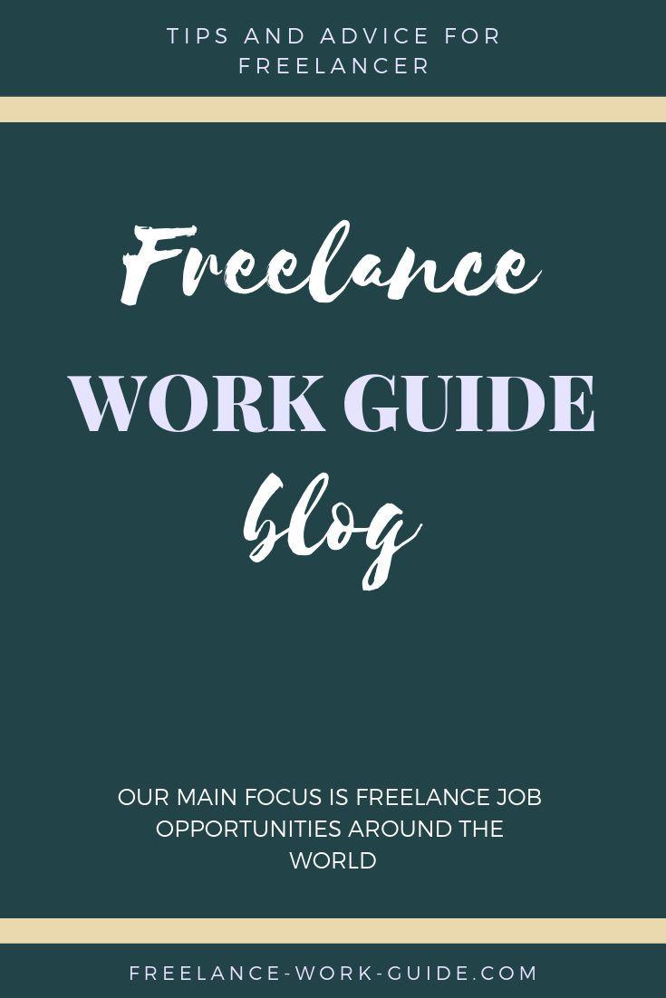 Freelance Work Guide Blog Freelance Work About Me Blog Freelancing Jobs