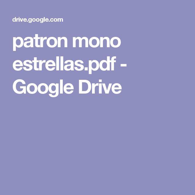 patron mono estrellas.pdf - Google Drive