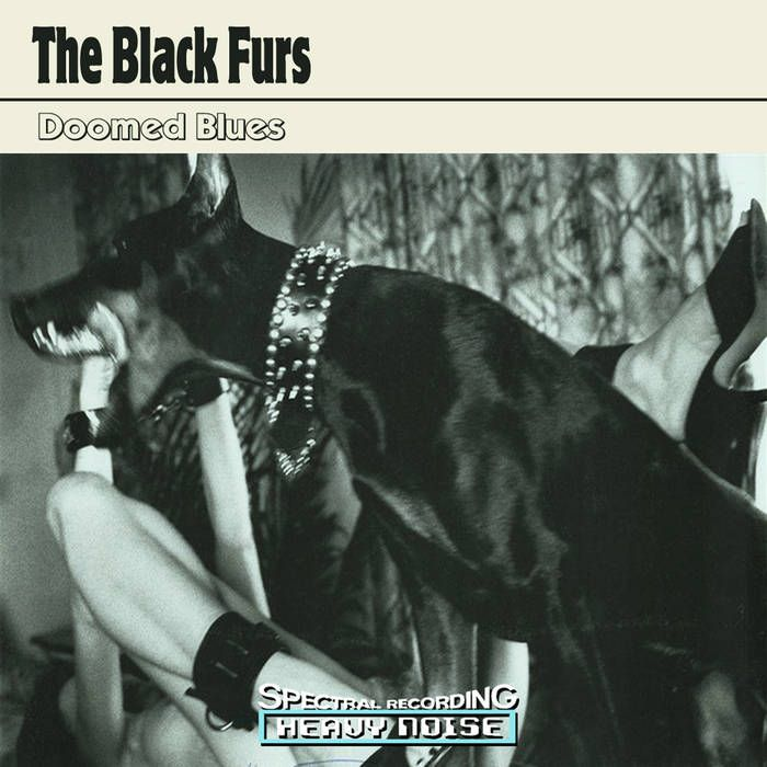 Doomed Blues | The Black Furs -Electric heat
